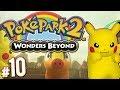 PokePark 2: Wonders Beyond - Battle Tournament? | PART 10
