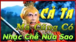 LK Nhạc Chế Tôn Ngộ Không  rất hay