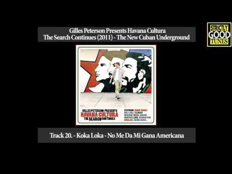 Koka Loka - No Me Da Mi Gana Americana