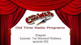 Dragnet: The Werewolf Robbery – ComicWeb Old Time Radio