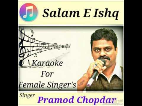 Salam E Ishq  (Karaoke with male voice )