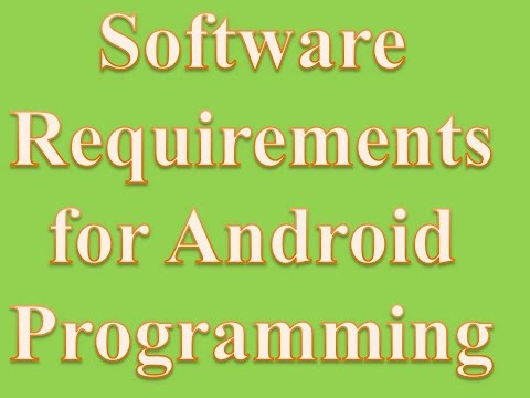 Software Requirements for Android Programming