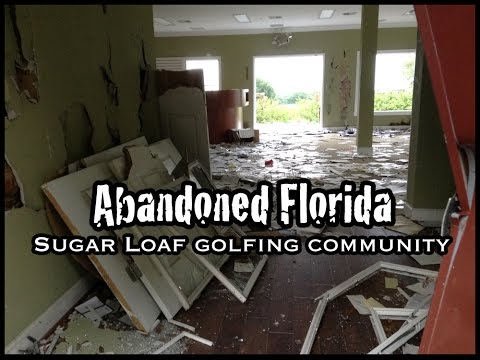 Abandoned Florida: Sugar Loaf Mountain Golfing Community