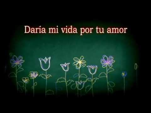 Frases Bonitas De Amor Daria Mi Vida Por Tu Amor Youtube