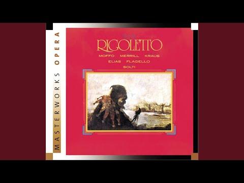 Rigoletto: Act II: Riedo! Perchè?