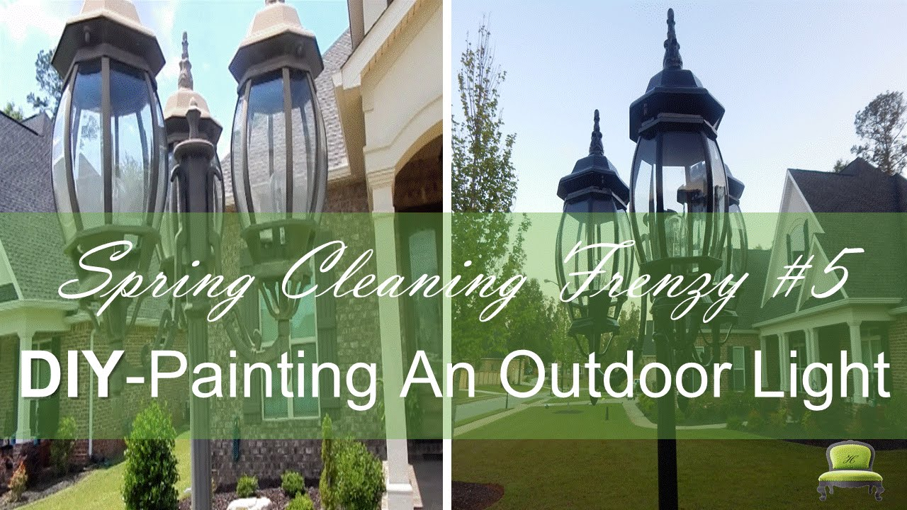 Spring cleaning frenzy 5 diy painting outdoor lighting curb spring cleaning frenzy 5 diy painting outdoor lighting curb appeal arubaitofo Choice Image