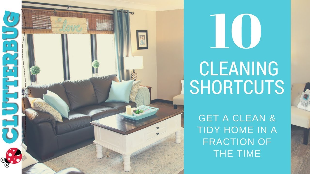 10 Speed Cleaning Shortcuts - The Secret to a Clean and Tidy Home in ...