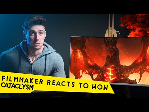 FILMMAKER REACTS TO WORLD OF WARCRAFT CATACLYSM CINEMATIC!
