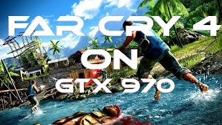 Far Cry 4 Gameplay | Ultra Graphics | 1080p | 60FPS | Nvidia GTX 970