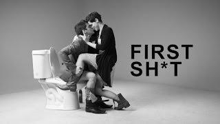 FIRST SH*T (First Kiss Parody)