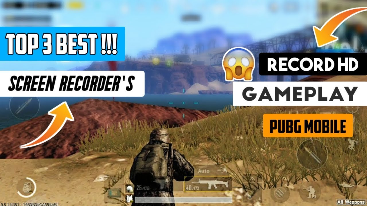 Top 3 Best Screen Recorder For PUBG MOBILE