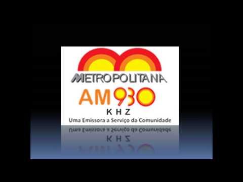 Prefixo - Metropolitana AM - 930 KHz - Caucaia-Fortaleza/CE