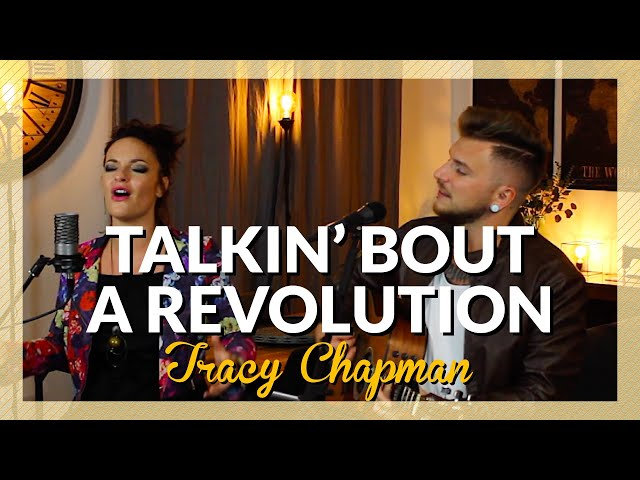 Tracy Chapman - Talkin' Bout A Revolution [Family Business Duo Cover]