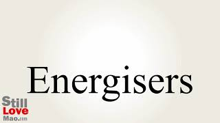 How to Say Energisers in Chinese