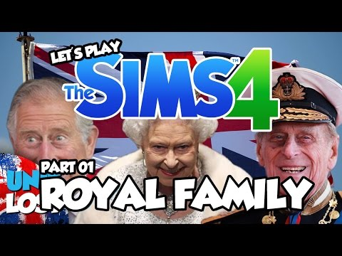 Let's Play The Sims 4 - BRITISH ROYAL FAMILY! - Part 1