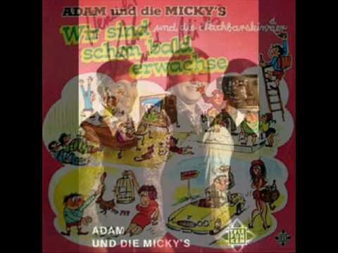 Adam und die Mickys - Die Gaas