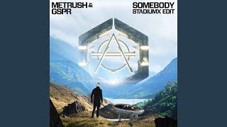 Play Somebody (Stadiumx Edit)