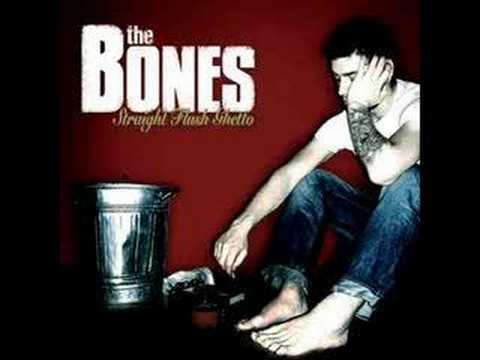 The Bones - Spit it out