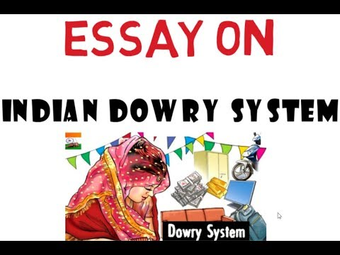 Essay On Indian Dowry System  Essay For Ssc Cgl  Youtube Essay On Indian Dowry System  Essay For Ssc Cgl Sample Essay Proposal also Essays About Business Argumentative Essay Examples For High School