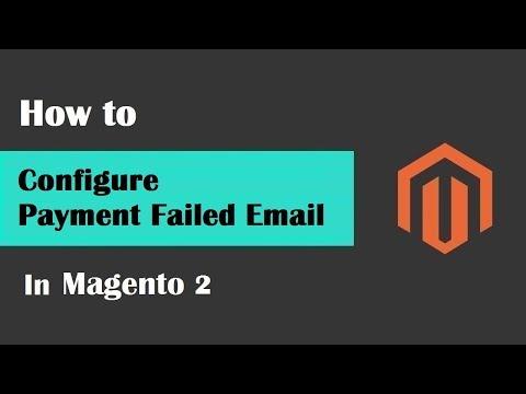 Magento 2 Tutorial Lesson #12 | #PaymentFailedEmailConfigureInMagento2