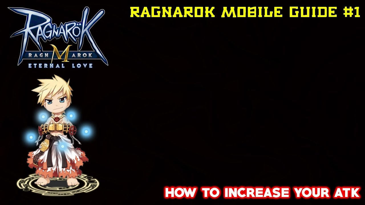HOW TO INCREASE ATK (Adventure Attribute) - Ragnarok Mobile Eternal Love