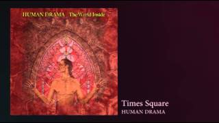 "Human Drama ""The World Inside"" Times Square"