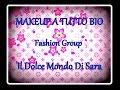 MAKEUP A TUTTO BIO -Fashion group