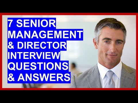 7 SENIOR MANAGER / DIRECTOR Interview Questions And Answers!
