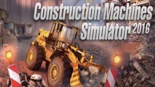 Construction Machines Simulator 2016#1 Nowa budowlana seria. Polski gameplay!