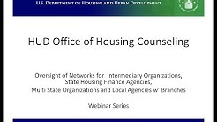 HUD Office of Housing Counseling Oversight of Networks Webinar - 10/15/14