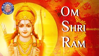 Om Shri Ram | Spiritual Ram Chant By Ketan Patwardhan | Shri Ram Chant | Devotional