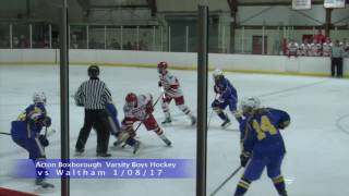 Acton Boxborough Varsity Boys Ice Hockey @ Waltham 1/8/17