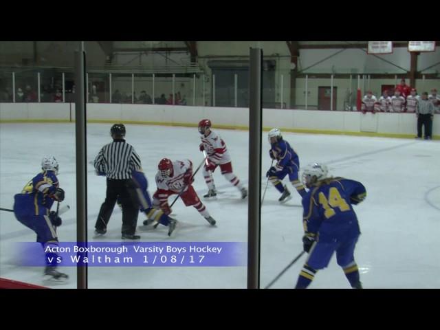 Acton Boxborough Varsity Boys Ice Hockey @ Waltham 1/8/17