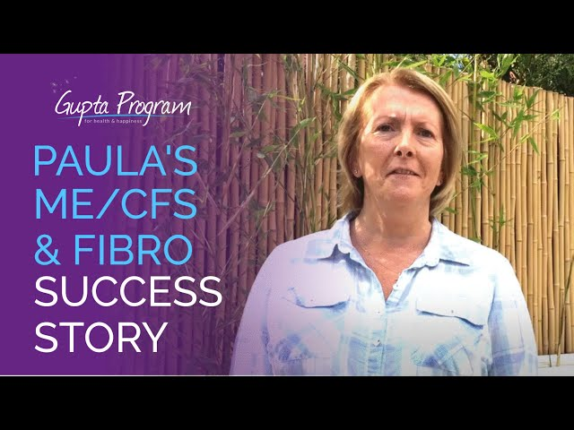 Paula's ME/CFS & Fibromyalgia Success Story | Gupta Program | Ashok Gupta |