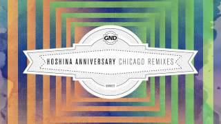 Hoshina Anniversary - Chicago (The Sneekers Remix)