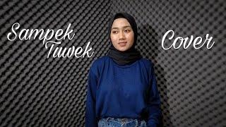 Download lagu Sampek Tuwek - Eka Siti Wulandari (Cover)
