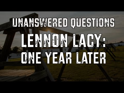 Lennon Lacy: One Year Later