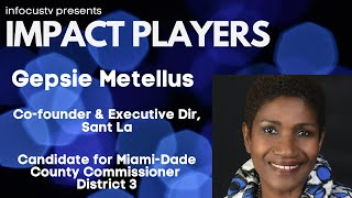 Impact Players: with guest Gepsie Mettellus