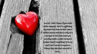ASMR I am so sorry you are suffering a broken heart