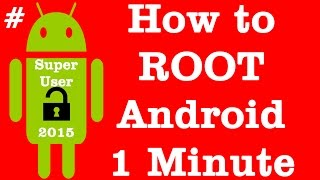 How to root android phone without pc in 1 minute (2015) | easy one click root