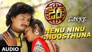 Nenu Ninu Choosthuna Full Song | Darre Songs | Naviin, Pallavi Jiva, Suman Setti | Telugu Songs 2017