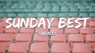 """Gambar cover Surfaces - Sunday Best (Lyrics) """"Feeling good like I should"""""""