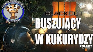 CALL OF DUTY BLACKOUT z AIDSMONKEY - BUSZUJĄCY W KUKURYDZY