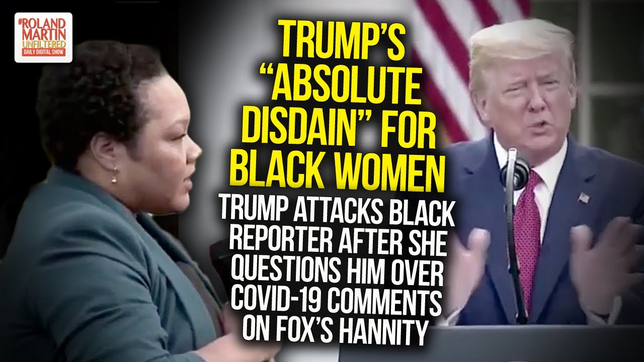 Trump Attacks Black Reporter After She Questions Him Over His COVID-19 Comments On Fox's Hannit