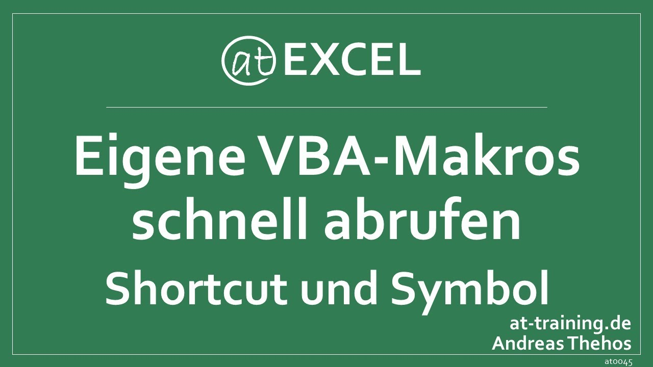 Makros Als Symbol Oder Shortcut Hinterlegen Vba Excel Youtube