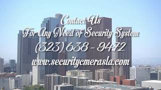 Commercial Security & Surveillance Cameras Installation Los Angeles