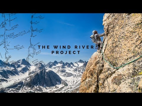 The Wind River Project - climbing in the Wyoming wilderness