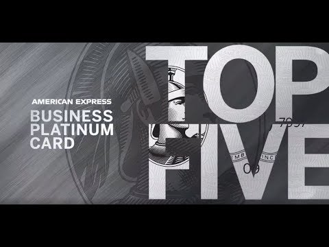 Top 5 Benefits Of The American Express Business Platinum Card