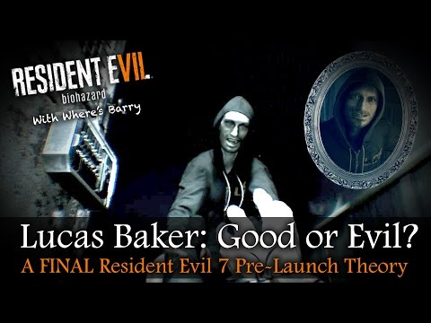 RESIDENT EVIL 7 | Is Lucas Baker Good Or Bad? | RE7 Enemy Theory | PRE-LAUNCH NO SPOILERS