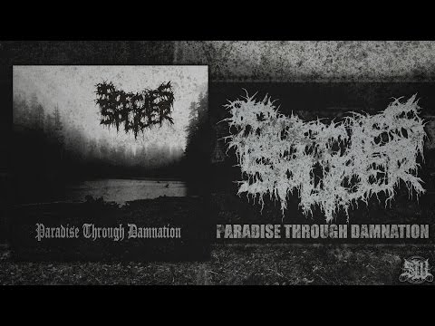 SPECIES SPLICER - PARADISE THROUGH DAMNATION [OFFICIAL EP STREAM] (2017) SW EXCLUSIVE